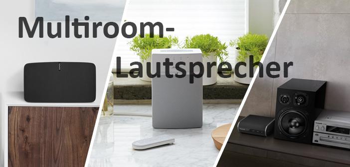 Multiroom-Lautsprecher im Vergleich